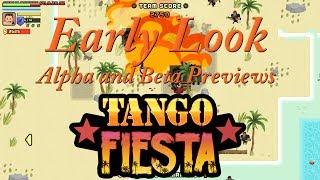 Early look at Tango Fiesta
