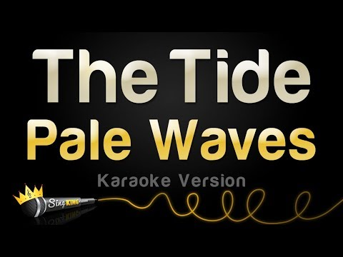 Pale Waves - The Tide (Karaoke Version)