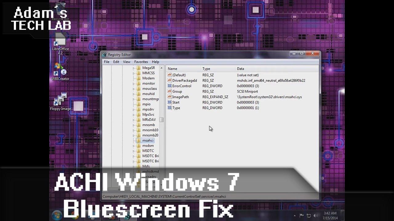 AHCI Windows 7 Bluescreen Fix