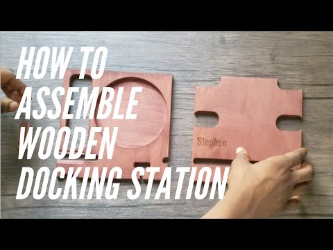 How to assemble wooden docking station