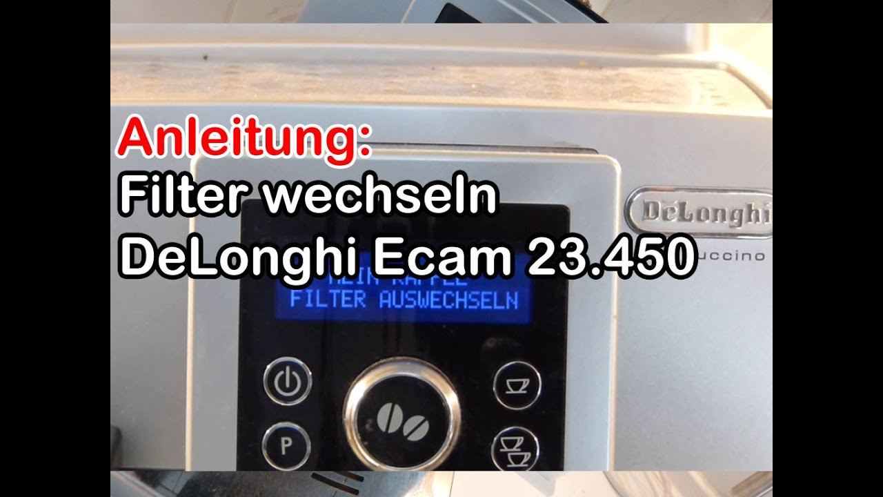anleitung delonghi ecam wasserfilter wechseln how to deutsch youtube. Black Bedroom Furniture Sets. Home Design Ideas
