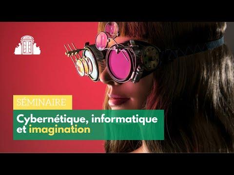 Cybernétique, intelligence et imagination