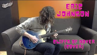 Eric Johnson - Cliffs of Dover (Cover)