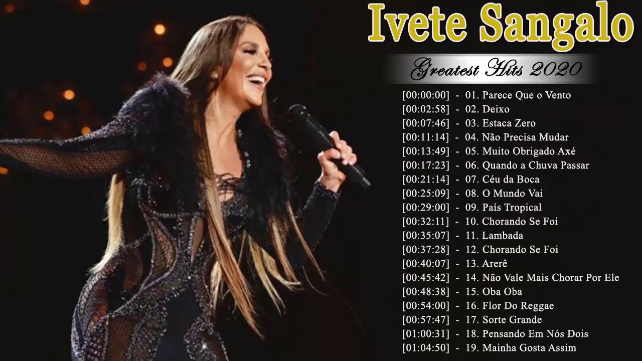 Download Ivete Sangalo As Melhores 2021    Melhores Músicas de Ivete Sangalo    CD Completo (Full Album)