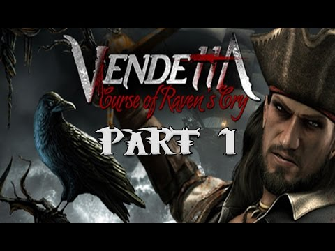 Vendetta Curse of Ravens Cry Gameplay Walkthrough Part 1