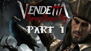 Vendetta Curse of Ravens Cry Gameplay Walkthrough Part 1