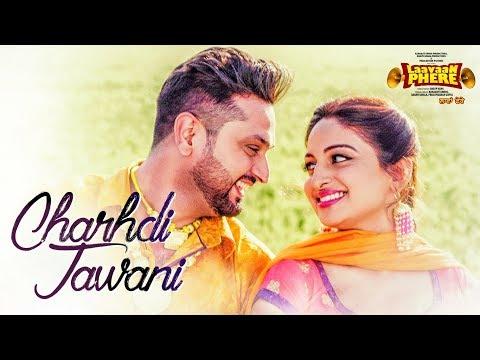 Roshan Prince: Chardhi Jawani (Full Song) | Laavaan Phere | Rubina Bajwa | Latest Punjabi Movie 2018