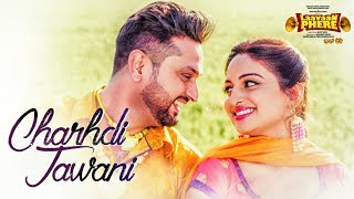 Roshan Prince: Chardhi Jawani (Full Song) | Laavaan Phere | Rubina Bajwa | Latest Punjabi Movie 2018