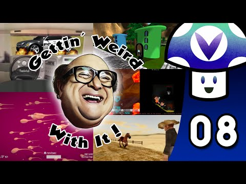 [Vinesauce] Vinny - Gettin' Weird With It (part 8)