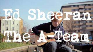 Ed Sheeran - The A Team (Acoustic Boat Sessions) thumbnail