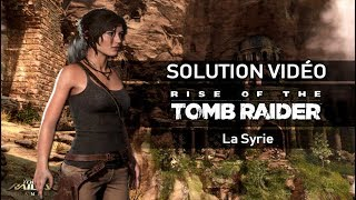 Rise of the Tomb Raider - Scénario - #02 - La Syrie