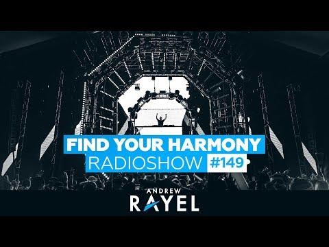 Andrew Rayel - Find Your Harmony Radioshow 149