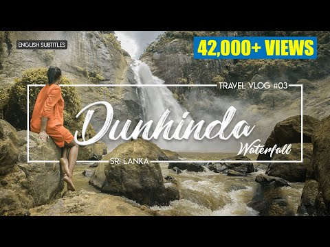 Dunhinda Waterfall | Sri Lanka | VLOG#3