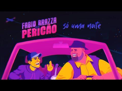 Fabio Brazza e Péricles – Só Uma Noite (Letra)