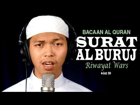 Bacaan Al-Quran: Surat 85 Al-Buruj (Riwayat Wars) - Ustadz Abdurrahim Bin Syamsuri