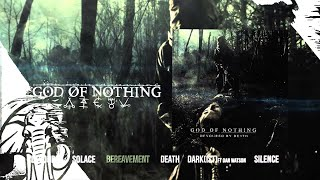 God Of Nothing - Devoured By Death  -  STREAM
