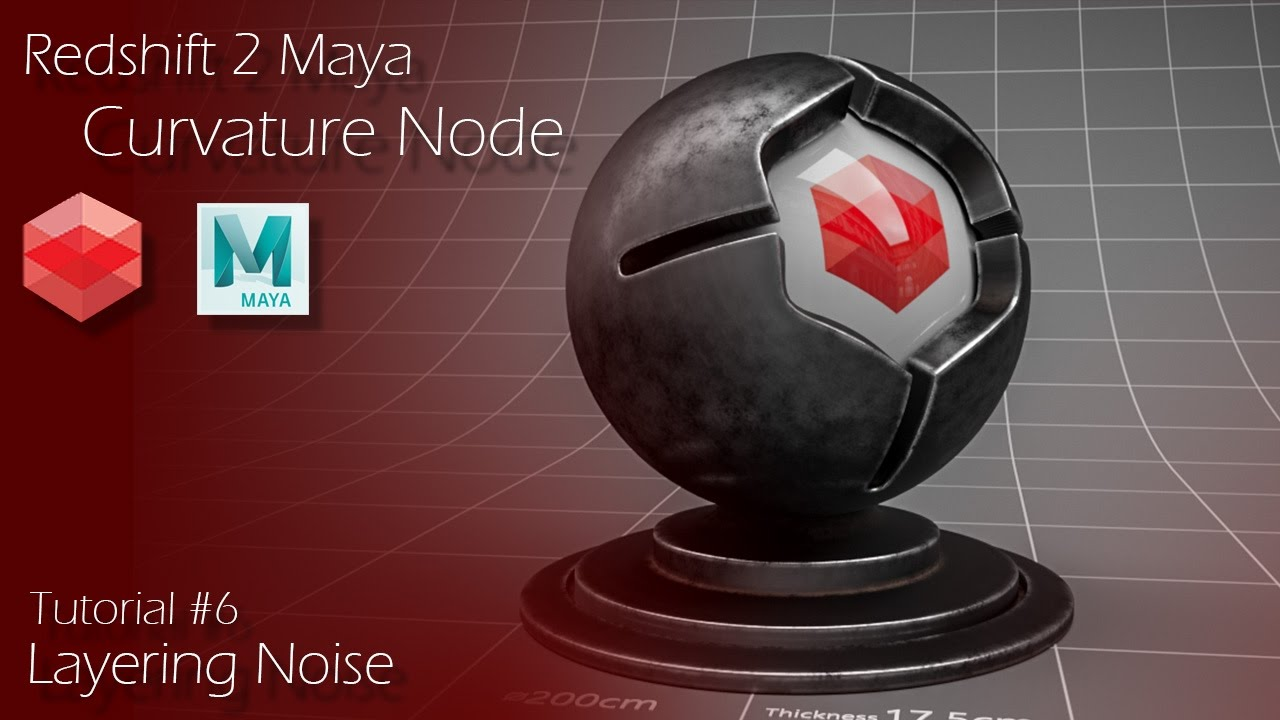 Redshift 2 Maya - Tutorial #6 - Curvature Node & Layering Noise