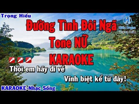 KARAOKE Đường Tình Đôi Ngã Tone Nữ |Oanh Nguyễn & Nguyên Oanh