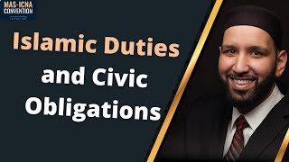Omar Suleiman | American Muslims: Islamic Duties and Civic Obligations | 15th MAS ICNA Convention