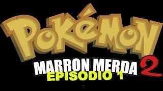 Let's play Pokèmon Marron Merda 2 parte 1 - Un'avventura di cacca!