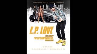 E.p. love - Switch it up