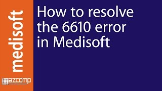 How To Resolve Medisoft Error 6610