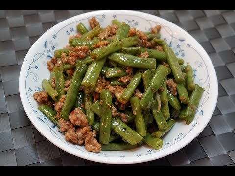 Hong Kong Recipe : Stir-fried String Bean With Minced Meat