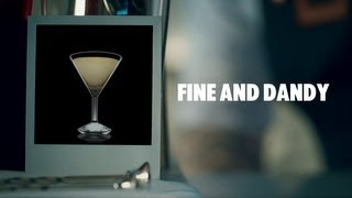 Fine And Dandy Drink Recipe - How To Mix