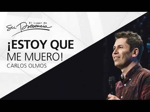 Thumbnail for Estoy que me muero - Carlos Olmos - 12 de marzo de 2017