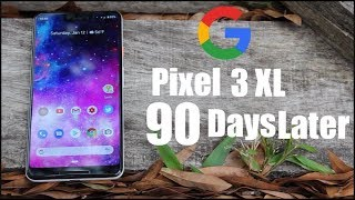 Pixel 3 XL Real Life Review 90 Days Later! Is It Worth It?!