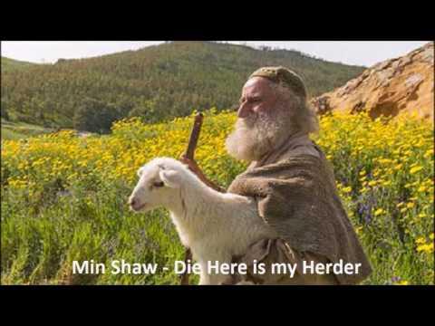 Min Shaw - Die Here is my Herder