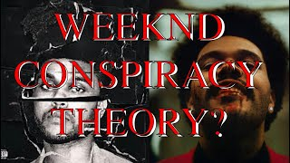 WEEKND CONSPIRACY THEORY? - DID THE WEEKND SELL HIS SOUL?