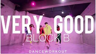 Very Good | 블락비 (Block B) | Ken | Easy Dance | Dance Workout…