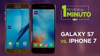 Samsung Galaxy S7 vs iPhone 7 - COMPARATIVO | REVIEW EM 1 MINUTO - ZOOM