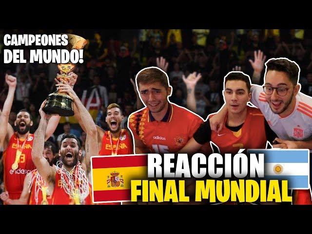 REACCIÓN ESPAÑA vs ARGENTINA (FINAL DEL MUNDIAL) *¡Campeones!