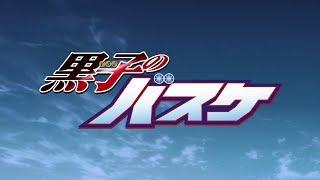 Kuroko No Basket All Openings Full Version 1 7