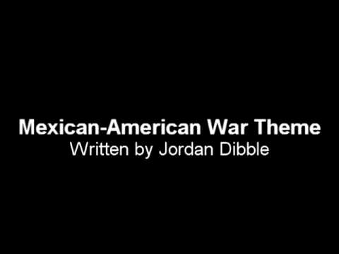 Mexican-American War Theme