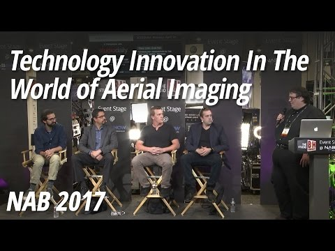 NAB 2017: Technology Innovation In The World of Aerial Imaging