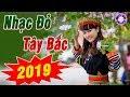 Download NhẠc ĐỎ TÂy BẮc Remix 2019 - Lk TrỮ TÌnh VÙng Cao