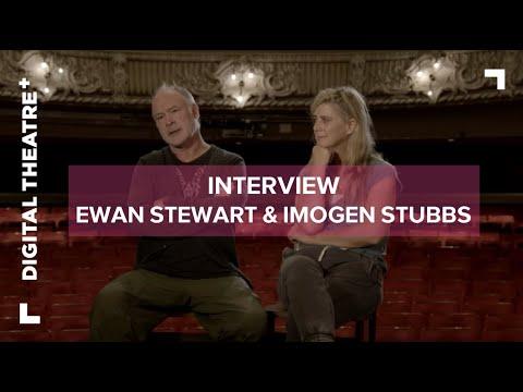 Ewan Stewart - Imogen Stubbs | Interview | Things I Know To Be True | Digital Theatre+