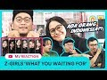 Z-Girls - What You Waiting For (Reaction!) | ADA ORANG INDONESIANYA?!