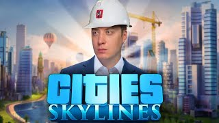 Теперь я мэр города! Cities Skylines
