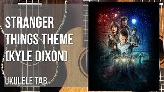 EASY Ukulele Tab: How to play Stranger Things Theme by Kyle Dixon