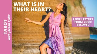 Tarot: Love Letters from Your Beloved: What Is In Their Heart?