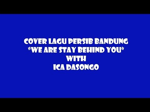 PERSIB-WE ARE STAY BEHIND YOU