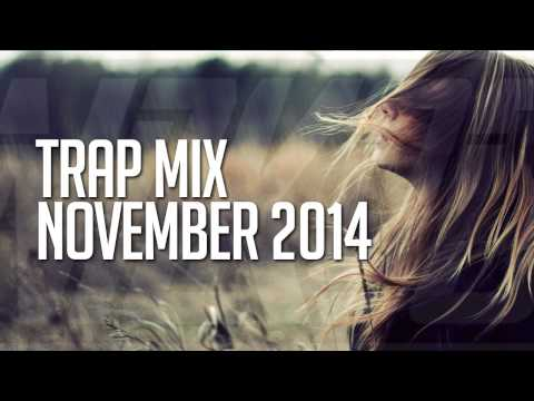 Trap Mix November 2014 - Best of EDM Trap Music mixed by Nizkoo