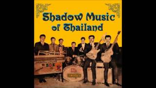Shadow Music Of Thailand - Various Artists
