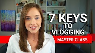 7 Keys to Vlogging | Master Class ft. Amy Schmittauer thumbnail