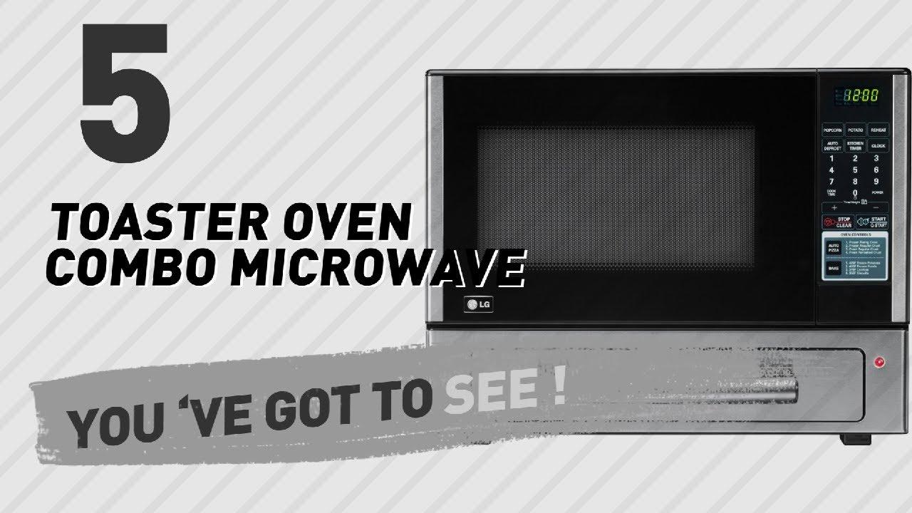 Microwave Toaster Oven Combo Countertop Bstcountertops