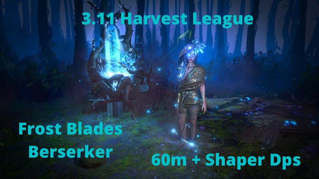 Poe 3.11 Harvest - Min Maxed Frost Blades Berserker